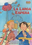 La Larga Espera  (Math Matters series)  (Spanish Edition)