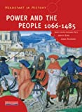 img - for Headstart in History: Power & People 1066-1485 by Kidd. Ms Judith ( 2002 ) Paperback book / textbook / text book