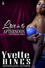 Love in the Afternoon: The Lingerie Series (Stir Sticks & Stilettos)