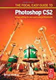 echange, troc Brad Hinkel - Focal Easy Guide to Photoshop CS2: Image Editing for New Users And Professionals