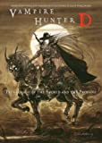 Vampire Hunter D: Pilgrimage of the Sacred And the Profane