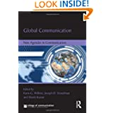 Global Communication: New Agendas in Communication (New Agendas in Communication Series)