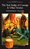 Image of The Red Badge of Courage and other stories (Wordsworth Classics)