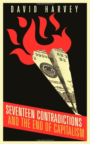 Sale alerts for Profile Books Seventeen Contradictions and the End of Capitalism - Covvet