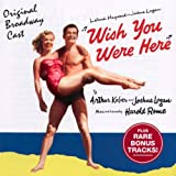 Original Cast Wish You Were Here