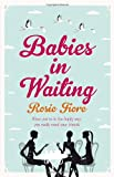 Rosie Fiore Babies in Waiting