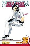 Bleach: v. 26 (Bleach (Graphic Novels))