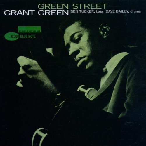 CD : Grant Green - Green Street (Remastered)