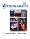 American Government: Continuity and Change, 2008 Edition (Hardcover) (9th Edition) (0205511414) by O'Connor, Karen