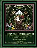 The Plant Healer's Path (English Edition)