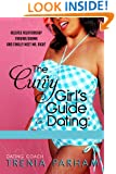The Curvy Girl's Guide to Dating: How to Live Fierce and Finally Meet Mr. Right