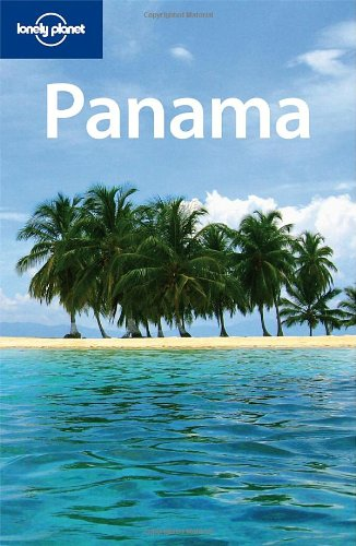 Panama 4 (Lonely Planet Country Guides)