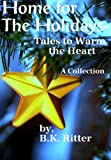 img - for Home for the Holidays- Tales to Warm the Heart book / textbook / text book