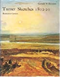 Turner sketches, 1802-20;: Romantic genius (082305473X) by Turner, J. M. W