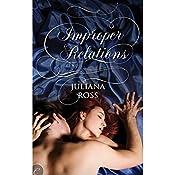 Improper Relations   [Juliana Ross]