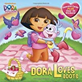 Dora Loves Boots (Dora the Explorer) (Pictureback(R))
