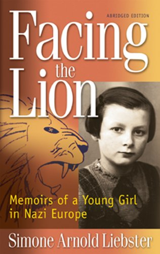 Facing the Lion (Abridged Edition): Memoirs of