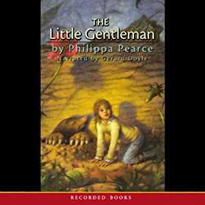 The Little Gentleman | [Philippa Pearce, Matthew Pearl]