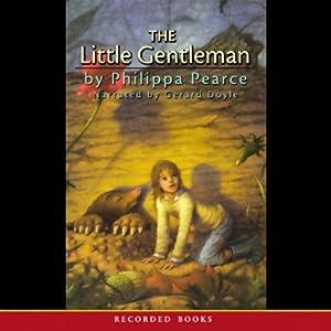 The Little Gentleman | [Philippa Pearce, Matthew Pearl]