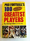 img - for Pro Football's 100 Greatest Players book / textbook / text book