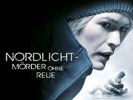 Nordlicht: M�rder ohne Reue - Staffel 1