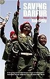 Saving Darfur: Everyone's Favourite African War