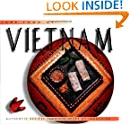 Food of Vietnam (H): Authentic Recipes from the Heart of Indochina (Food of the World Cookbooks)