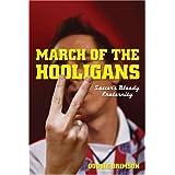 March of the Hooligans ~ Dougie Brimson