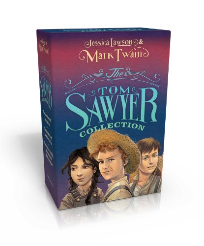 The Tom Sawyer Collection: The Adventures of Tom Sawyer; The Adventures of Huckleberry Finn; The Actual & Truthful Adventures of Becky Thatcher PDF