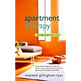 Apartment Therapy: The Eight-Step Home Cure ~ Maxwell Ryan