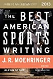 img - for The Best American Sports Writing 2013 book / textbook / text book