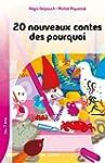 20 Nouveaux Contes des Pourquoi - Col...