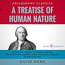 A Treatise of Human Nature (       UNABRIDGED) by David Hume, Israel Bouseman Narrated by Philippe Duquenoy