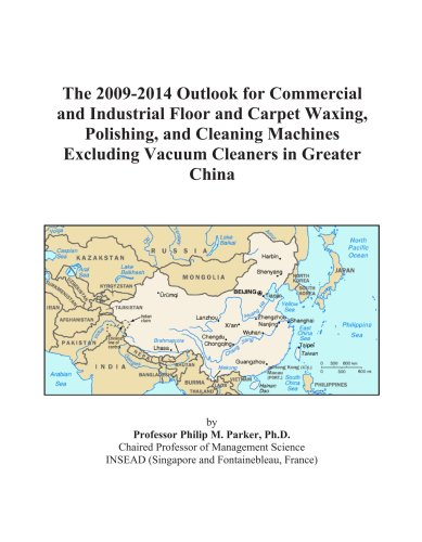 The 2009-2014 Outlook for Commercial and Industrial Cleaning Machines