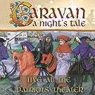 CARAVAN - A NIGHT'S TALE