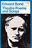 Theatre Poems and Songs (0413454304) by Bond, Edward
