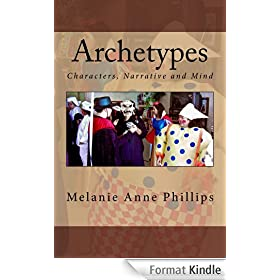 Archetypes: Characters, Narrative and Mind (English Edition)