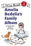 img - for Amelia Bedelia's Family Album (An I Can Read Book, Level 2) book / textbook / text book
