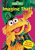 Sesame Street - Imagine That! [VHS]