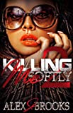 img - for Killing Me Softly2 book / textbook / text book