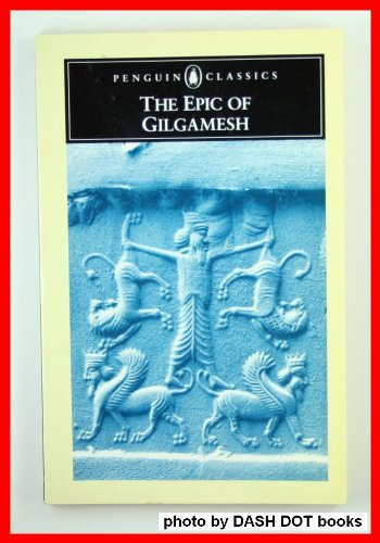 THE EPIC OF GILGAMESH ( Penguin classics)