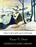 img - for Polly of Lady Gay Cottage book / textbook / text book