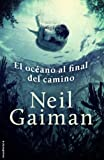 El oceano al final del camino (Spanish Edition)