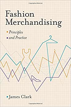 Fashion Merchandising: Theory And Practice
