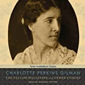 The Yellow Wallpaper and Other Stories | [Charlotte Perkins Gilman]