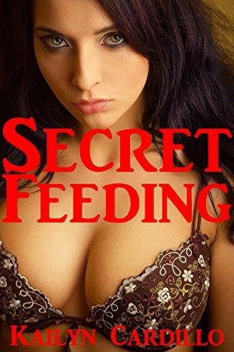 Kailyn Cardillo - Secret Feeding (Adult Nursing Erotica)