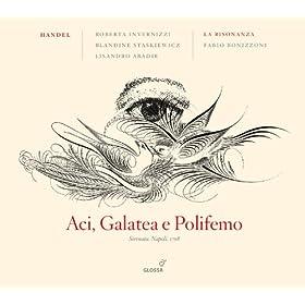 Aci, Galatea e Polifemo, HWV 72: Recitativo: E qual nuova sventura (Aci, Galatea)