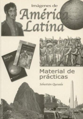 Imágenes de América Latina: material de prácticas (Espagnol)