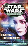 Dark Journey: Star Wars (The New Jedi Order) (Star Wars: The New Jedi Order Book 10)