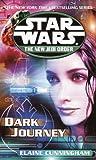 Dark Journey: Star Wars (The New Jedi Order) (Star Wars: The New Jedi Order Book 10)